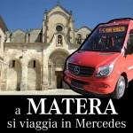 A Matera si viaggia in Mercedes